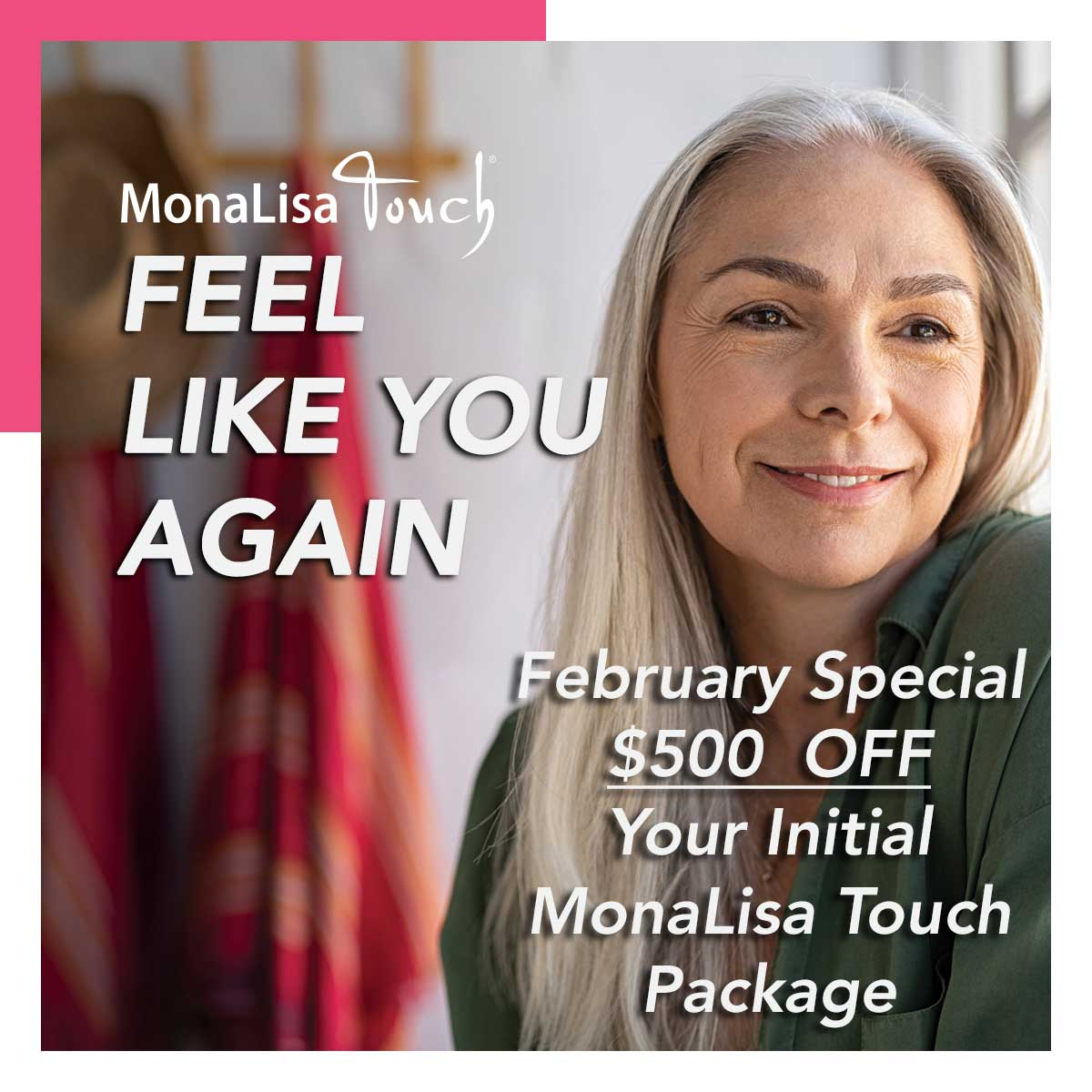 MonaLisa Touch - Feel Like You Again! February Special at The Spa Central Coast